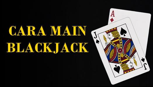 Panduan Dasar Dalam Bermain Blackjack Online